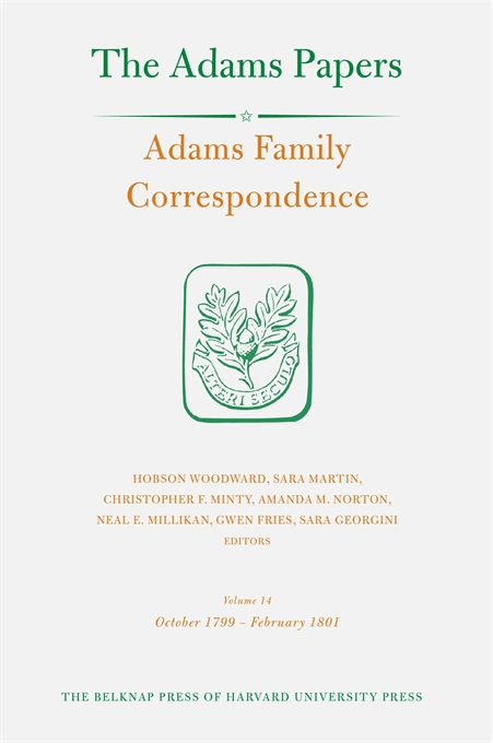 Cover: Adams Family Correspondence, Volume 14: October 1799 – February 1801, from Harvard University Press