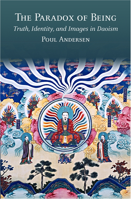 Cover: The Paradox of Being: Truth, Identity, and Images in Daoism, from Harvard University Press