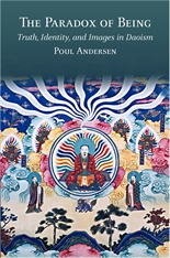 Cover: The Paradox of Being: Truth, Identity, and Images in Daoism