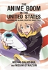 Jacket: The Anime Boom in the United States