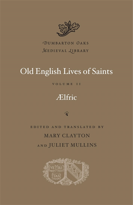 Cover: Old English Lives of Saints, Volume II, from Harvard University Press