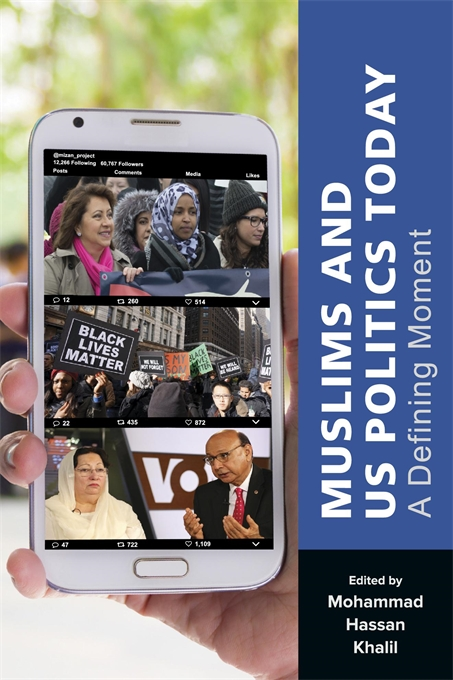 Cover: Muslims and US Politics Today: A Defining Moment, from Harvard University Press