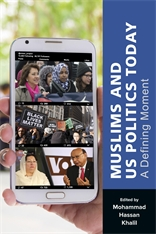 Cover: Muslims and US Politics Today: A Defining Moment