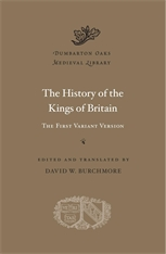 Cover: The History of the Kings of Britain: The First Variant Version