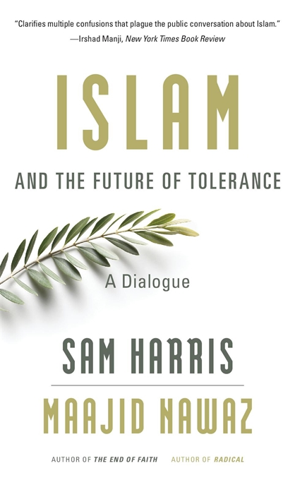 Cover: Islam and the Future of Tolerance: A Dialogue, by Sam Harris and Maajid Nawaz, from Harvard University Press