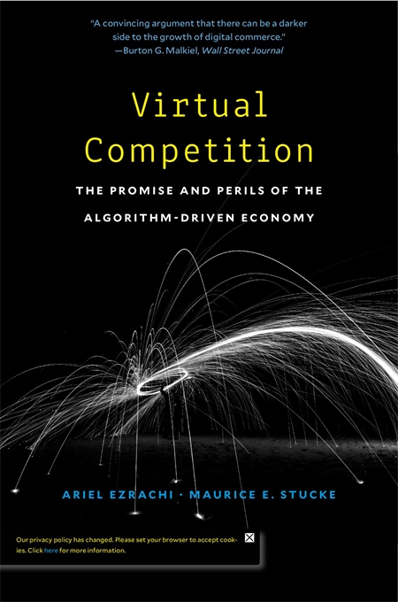 Cover: Virtual Competition: The Promise and Perils of the Algorithm-Driven Economy, from Harvard University Press