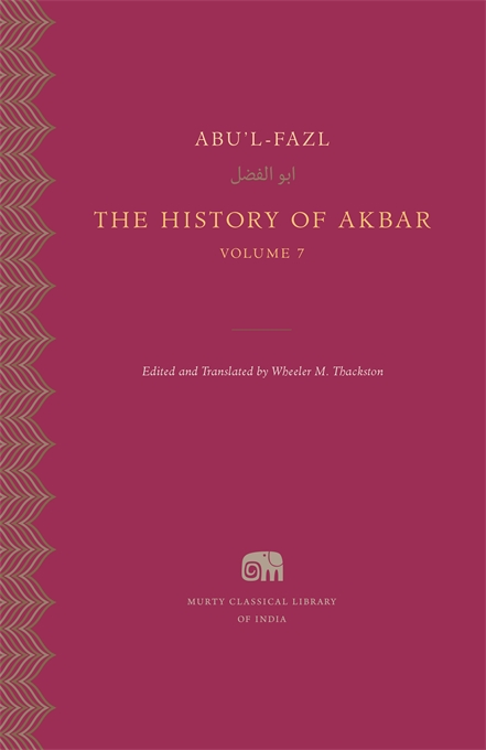 Cover: The History of Akbar, Volume 7, from Harvard University Press