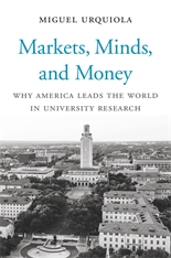 Cover: Markets, Minds, and Money: Why America Leads the World in University Research