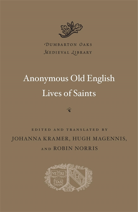 Cover: Anonymous Old English Lives of Saints, from Harvard University Press
