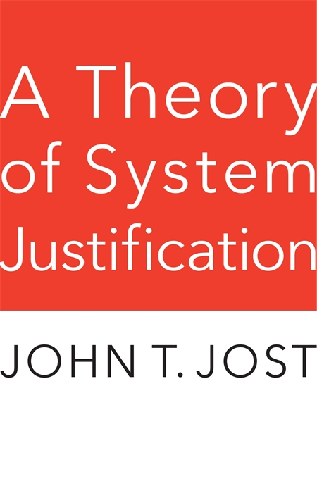 Cover: A Theory of System Justification, from Harvard University Press