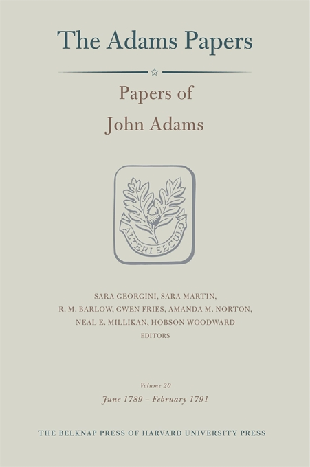 Cover: Papers of John Adams, Volume 20: June 1789 – February 1791, from Harvard University Press