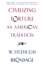 Cover: Civilizing Torture: An American Tradition