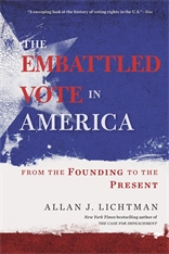 Cover: The Embattled Vote in America: From the Founding to the Present