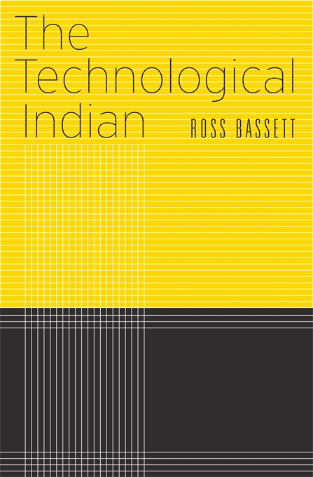 Cover: The Technological Indian, from Harvard University Press