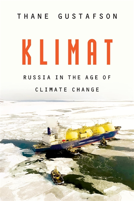 Cover: Klimat: Russia in the Age of Climate Change, from Harvard University Press