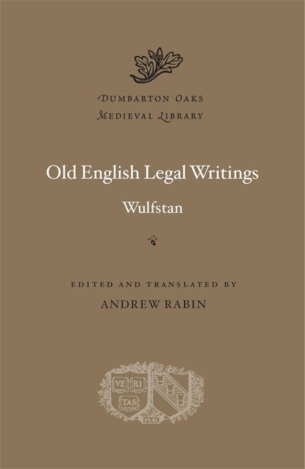 Cover: Old English Legal Writings, from Harvard University Press