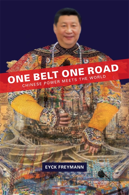 Cover: One Belt One Road: Chinese Power Meets the World, from Harvard University Press