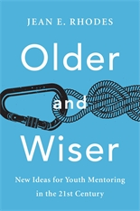 Cover: Older and Wiser: New Ideas for Youth Mentoring in the 21st Century