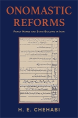Cover: Onomastic Reforms: Family Names and State-Building in Iran