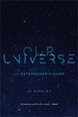 Cover: Our Universe: An Astronomer's Guide