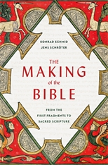 Cover: The Making of the Bible: From the First Fragments to Sacred Scripture