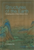 Cover: Structures of the Earth: Metageographies of Early Medieval China