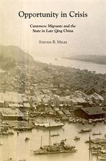 Cover: Opportunity in Crisis: Cantonese Migrants and the State in Late Qing China