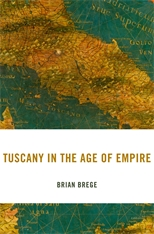 Cover: Tuscany in the Age of Empire