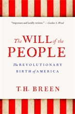 Cover: The Will of the People: The Revolutionary Birth of America