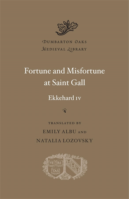 Cover: Fortune and Misfortune at Saint Gall, from Harvard University Press