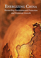 Cover: Energizing China: Reconciling Environmental Protection and Economic Growth