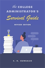 Cover: The College Administrator's Survival Guide: Revised Edition