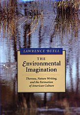 Cover: The Environmental Imagination: Thoreau, Nature Writing, and the Formation of American Culture