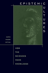 Cover: Epistemic Cultures: How the Sciences Make Knowledge