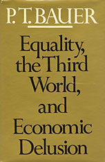 Cover: Equality, the Third World, and Economic Delusion