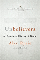 Cover: Unbelievers: An Emotional History of Doubt