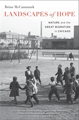 Cover: Landscapes of Hope: Nature and the Great Migration in Chicago