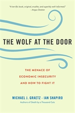 Cover: The Wolf at the Door: The Menace of Economic Insecurity and How to Fight It