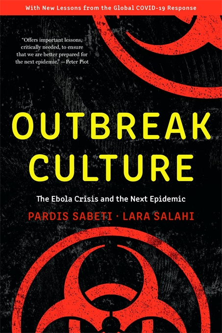 Cover: Outbreak Culture: The Ebola Crisis and the Next Epidemic, With a New Preface and Epilogue, from Harvard University Press