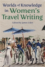 Cover: Worlds of Knowledge in Women's Travel Writing