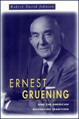 Cover: Ernest Gruening and the American Dissenting Tradition in HARDCOVER
