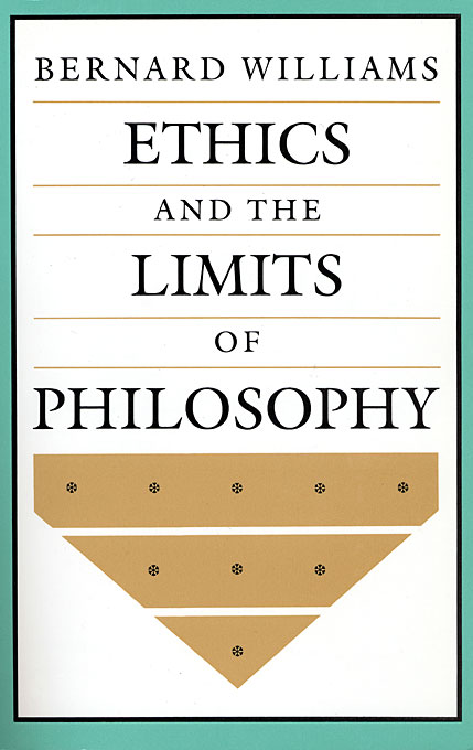Cover: Ethics and the Limits of Philosophy, from Harvard University Press
