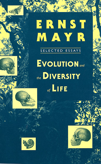 Cover: Evolution and the Diversity of Life: Selected Essays, from Harvard University Press
