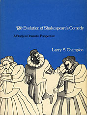 Cover: The Evolution of Shakespeare's Comedy: A Study in Dramatic Perspective