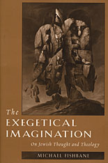 Cover: The Exegetical Imagination: On Jewish Thought and Theology