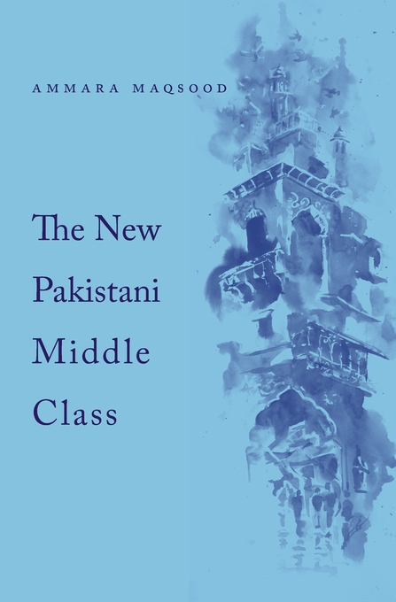 Cover: The New Pakistani Middle Class, from Harvard University Press