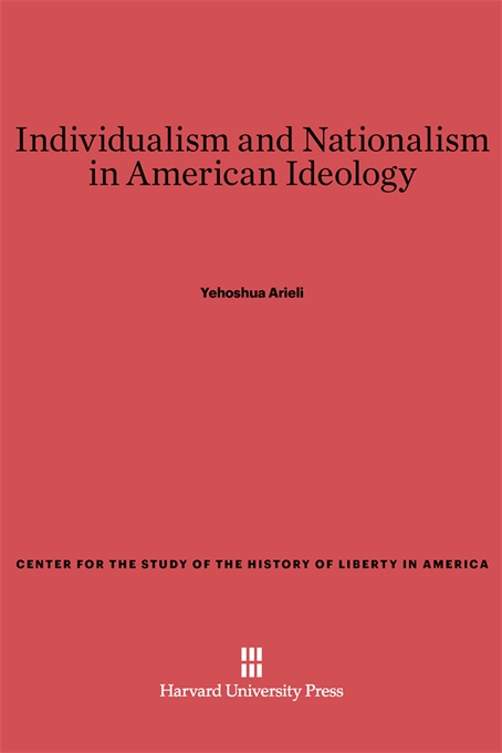 Cover: Individualism and Nationalism in American Ideology, from Harvard University Press