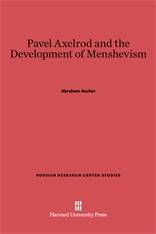 Cover: Pavel Axelrod and the Development of Menshevism in E-DITION