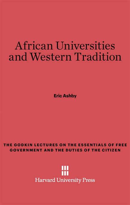 Cover: African Universities and Western Tradition, from Harvard University Press