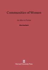 Cover: Communities of Women: An Idea in Fiction